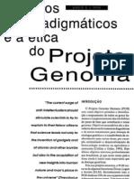 09. (Genética e ética) Conflitos paradigmáticos e a ética do projeto genoma humano - S. D. J. Pena