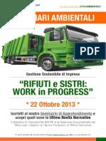 Dr.ssa Paola Fiore ETICAMBIENTE® Seminario Ambientale Rifiuti e Sistri - Work in Progress 22 Ottobre 2013