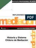 4. Historia y Sistema Chileno de Mediacíon