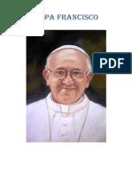 Papa Francisco Pronunciamentos