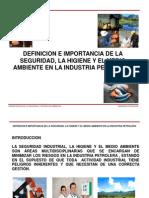 Definicion e Importancia de La Seguridad La Higiene y El Medio Ambiente en La Industria Petrolera