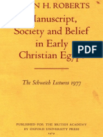 Colin H. Roberts Manuscript, Society and Belief in Early Christian Egypt the Schweich Lectures of the British Academy 1977 1979