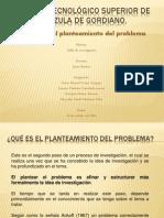 Planteamiento del problema (metodología)