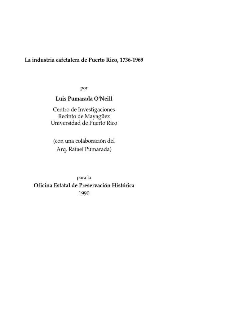 La industria cafetalera de Puerto Rico, 1736-1969