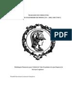 Modelagem Financeira para Cálculo de Valor Econômico de uma Companhia de Serviços Logísticos