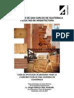 Guia de La Tipologia de Maderas Para La Construccion de Una Vienda en Guatemala
