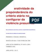 A imperatividade da preponderância do critério etário no configurar da violência presumida