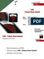 SIA CPD Seminar 25.07.2013 UHI Urban Heat Island Effect