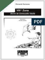 VIII zona. Storie da Centocelle ribelle