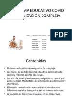 EL SISTEMA EDUCATIVO COMO ORGANIZACIÓN1