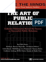Aspatore Books,.Inside the Minds - The Art of Public Relations - Industry Visionaries Reveal the Secrets to Successful Public Relations.[2002.ISBN1587620634]