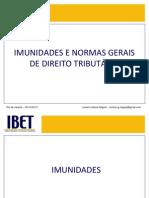 Aula IV - Imunidades e normas gerais de direito tributário