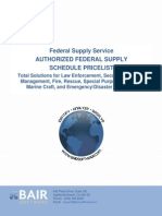 Federal Supply Service AUTHORIZED FEDERAL SUPPLY SCHEDULE PRICELIST Total Solutions for Law Enforcement, Security, Facilities  Management, Fire, Rescue, Special Purpose Clothing,  Marine Craft, and Emergency/Disaster Response