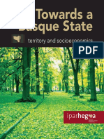 Towards a Basque State TERRITORY AND SOCIOECONOMICS