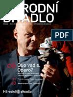 Národní divadlo, Říjen 2013, Quo vadis, Opero