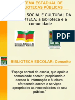 FUNÇÃO SOCIAL E CULTURAL DA BIBLIOTECA 2008