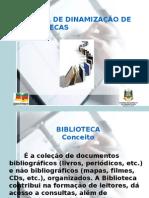 Dinamização de Bibliotecas 2009