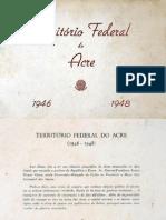 IMAGENS. Território Federal do Acre (1946-48)