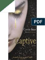 1) Captive