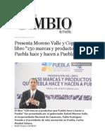08-10-2013 Diario Matutino Cambio de Puebla - Presenta Moreno Valle y Coparmex Libro, 150 Marcas y Productos Que Puebla Hace y Hacen a Puebla
