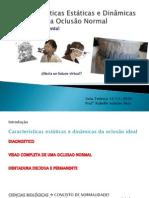 caractersticasestticasedinmicasdaoclusonormal-101114205331-phpapp01 (1)