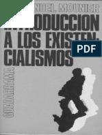 Mounier Emmanuel-Introduccion a Los Existencialismos-Editorial Guadarrama