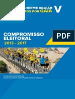 Guilherme Aguiar - Juntos Por Gaia - Compromisso Eleitoral 2013-2017