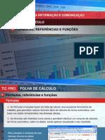 Folha_de_Calculo_07_FÓRMULAS,REFERÊNCIASEFUNÇÕES