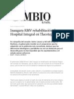 16-08-2013 Diario Matutino Cambio de Puebla - Inaugura RMV rehabilitación de Hospital Integral en Tlacotepec