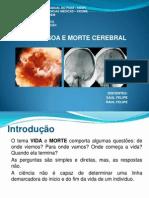 BIOÉTICA-VIDA-PESSOA E MORTE CEREBRAL.pptx