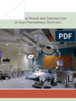 Guide to the Design and Construction of High Performance Hospitals