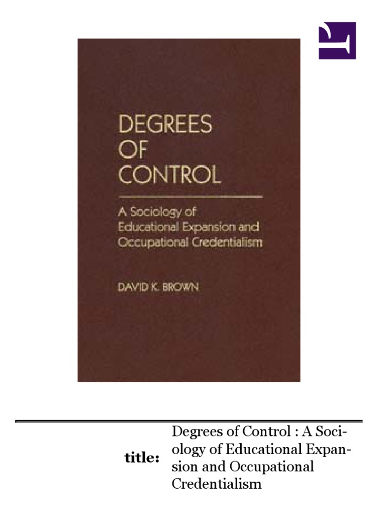 Credentialism -David Brown | Higher Education | College