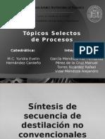Sintesis de Secuencia de Destilacion No Convencionales