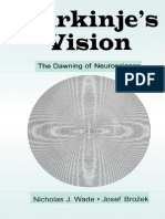 Wade_Nicholas_J_Brozek_Josef_Purkinjes_Vision_The_Dawning_of_Neuroscience.pdf