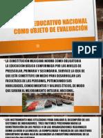 El Sistema Educativo Nacional como objetivo de evaluación