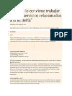 GESTION Al Perú le conviene trabajar más en servicios relacionados a la minería