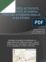 Prezentarea Activitatii Desfasurate in Cadrul Practicii