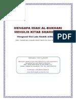 Mengapa Iman Bukhari Menulis Kitab Shahihnya