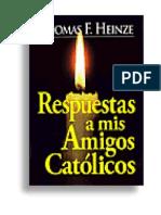Respuesta a Mis Amigos Catolicos (Chick)