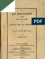 J F E Le Boys Des Guays DE LA RELIGION CONSIDEREE DANS SON ACTION SUR L'ETAT DE LA SOCIETE Saint Amand 1862