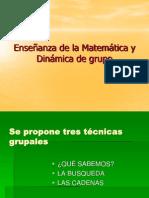 Enseñanza de la Matemática y Dinámica de grupo
