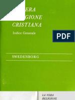 Em Swedenborg LA VERA RELIGIONE CRISTIANA Indice Generale The Swedenborg Society 1970