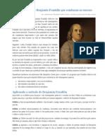 Os doze hábitos de Benjamin Franklin que conduzem ao sucesso