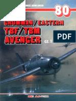 (Monografie Lotnicze No.80) Grumman/Eastern TBF/TBM Avenger, Cz.1