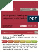 Underground Development Sequencer and Scheduler