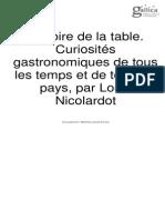 HISTOIRE DE LA TABLE - CURIOSITÉS GASTRONOMIQUES DE TOUS LES TEMPS ET DE TOUS LES PAYS PAR LOUIS NICOLARDOT