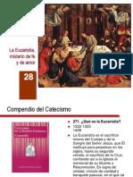 cateq_es_28_La eucaristía, misterio de fe y de amor
