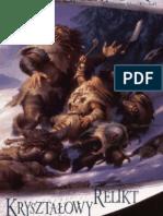 Robert Anthony Salvatore  - Trylogia Mrocznego Elfa 04 - Krysztalowy Relikt.pdf