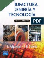 Kalpakjian 5 Manufactura Ingenieria y Tecnologia