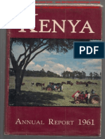 Colonial Office Report On The Colony And Protectorate of Kenya For The Year 1961.   Lucas Daniel Smith & Bruce Steadman - 2013.